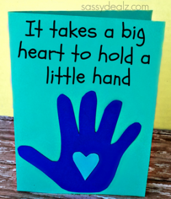 Father's Day Card - It takes a big heart to hold a little hand